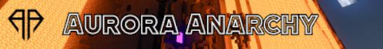 Aurora Anarchy Minecraft Server